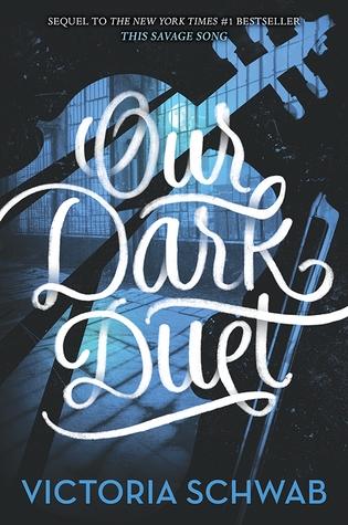 Our Dark Duet by Victoria Schwab