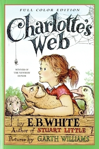 Charlotte's Web by E.B. White, Garth Williams, Rosemary Wells