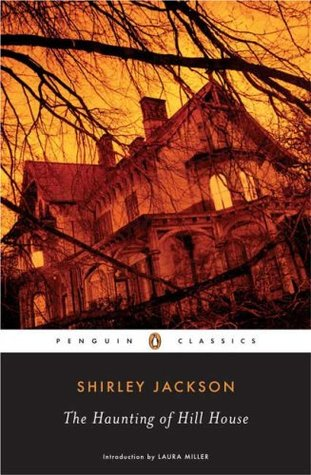 The Haunting of Hill House by Shirley Jackson, Laura Miller